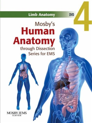Mosby's Human Anatomy through Dissection Series for EMS DVD 4: Limb Anatomy - 9780323053297