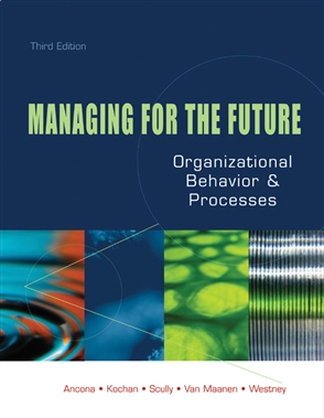 Managing for the Future: Organizational Behavior and Processes - 9780324055757