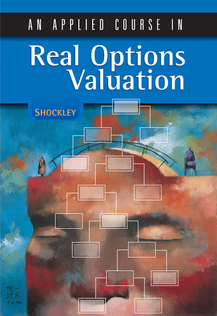 An Applied Course in Real Options Valuation - 9780324259636