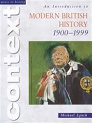 Access to History: An Introduction to Modern British History 1900-1999 - 9780340775257