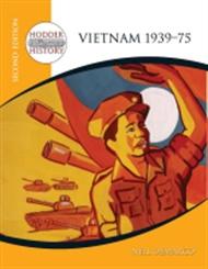 Hodder 20th Century History: Vietnam 1939-75 - 9780340814758
