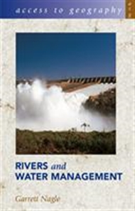 Access to Geography: Rivers and Water Management - 9780340846353