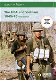 Access to History: The USA and Vietnam 1945-1975 - 9780340929308