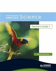International Science: Teacher's Guide 1 - 9780340966044