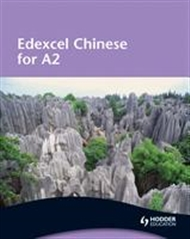Edexcel Chinese for A2 - 9780340967850