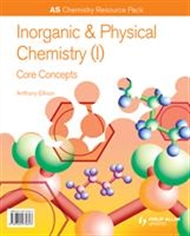 AS Chemistry: Inorganic and Physical Chemistry (I): Core Concepts Resource Pack - 9780340974643