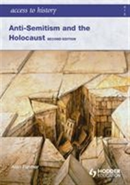 Access to History: Anti-Semitism and the Holocaust - 9780340984963