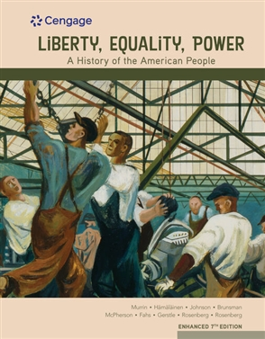 Liberty, Equality, Power:  A History of the American People, Volume I: To 1877 - 9780357022313