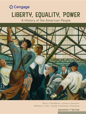 Liberty, Equality, Power: A History of the American People, Volume 2: Since 1863 - 9780357022320