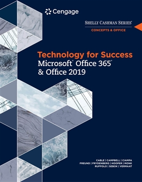 Technology for Success and Shelly Cashman Series Microsoft® Office 365 & Office 2019 - 9780357026380