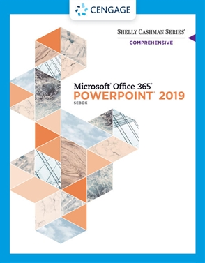 Shelly Cashman Series® Microsoft® Office 365® & PowerPoint 2019 Comprehensive - 9780357026410