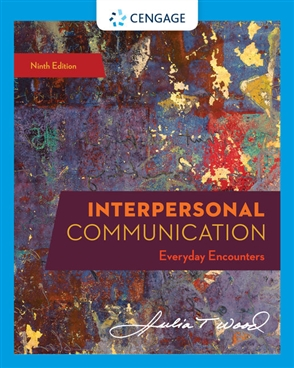 Interpersonal Communication: Everyday Encounters - 9780357032947