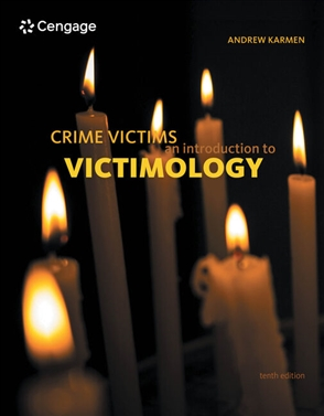 Crime Victims: An Introduction to Victimology - 9780357037799