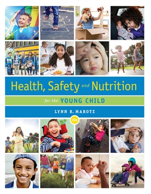 Health, Safety, and Nutrition for the Young Child - 9780357040775