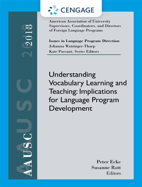 AAUSC 2018 Volume - Issues in Language Program Direction: Understanding Vocabulary Learning and Teaching: Implications for Language Program Development - 9780357106686