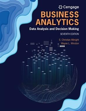 Business Analytics: Data Analysis & Decision Making - 9780357109953