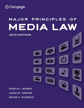 Major Principles of Media Law, 2019 Edition, Revised - 9780357113127