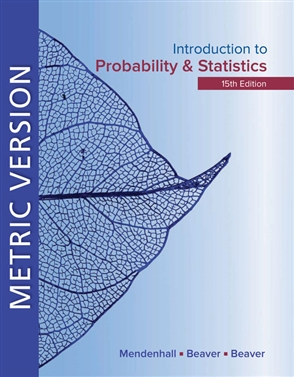 Introduction to Probability and Statistics Metric Edition - 9780357114469