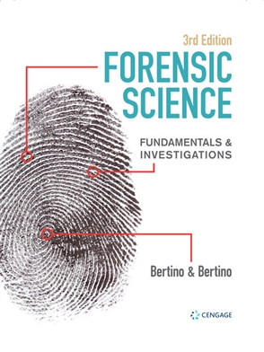 Forensic Science: Fundamentals & Investigations - 9780357124987