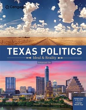 Texas Politics: Ideal and Reality, Enhanced - 9780357129883