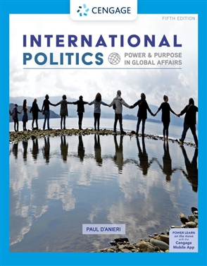 International Politics: Power and Purpose in Global Affairs - 9780357136171