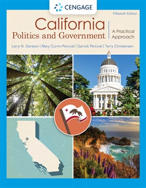 California Politics and Government: A Practical Approach - 9780357139301