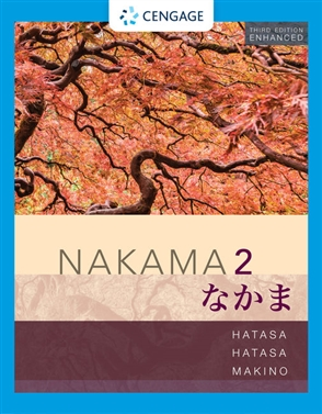 Nakama 2, Enhanced Student Edition: Intermediate Japanese: Communication, Culture, Context - 9780357142035