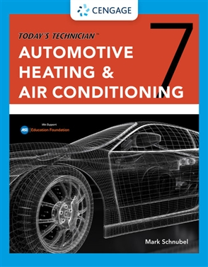 Today's Technician: Automotive Heating & Air Conditioning Classroom Manual and Shop Manual - 9780357358672