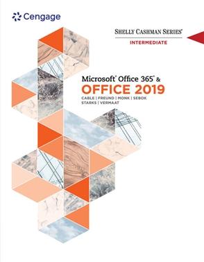 Shelly Cashman Series Microsoft® Office 365 & Office 2019 Intermediate - 9780357359969