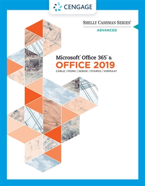 Shelly Cashman Series® Microsoft® Office 365® & Office 2019 Advanced - 9780357359990