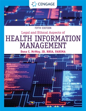 Legal and Ethical Aspects of Health Information Management - 9780357361542