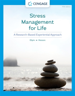 Stress Management for Life: A Research-Based Experiential Approach - 9780357363966