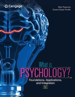 What is Psychology?: Foundations, Applications, and Integration - 9780357373965