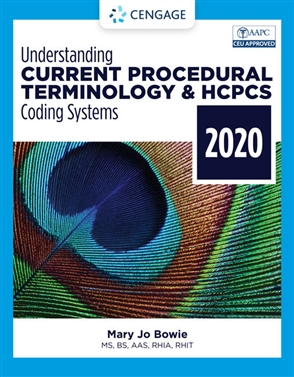 Understanding Current Procedural Terminology and HCPCS Coding Systems - 2020 - 9780357378489