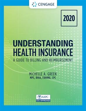 Understanding Health Insurance: A Guide to Billing and Reimbursement - 2020 - 9780357378649