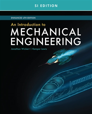 An Introduction to Mechanical Engineering, Enhanced, SI Edition - 9780357382301