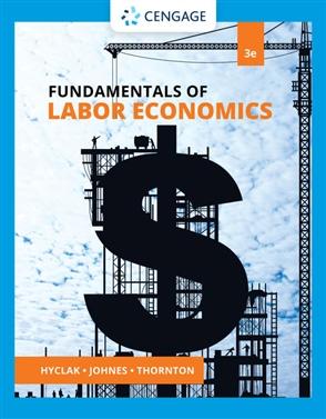 Fundamentals of Labor Economics - 9780357442128