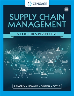 Supply Chain Management: A Logistics Perspective - 9780357442135
