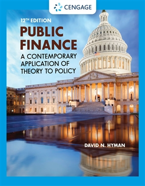 Public Finance: A Contemporary Application of Theory to Policy - 9780357442159