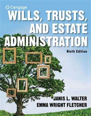 Wills, Trusts, and Estate Administration - 9780357452196