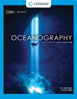 Oceanography: An Invitation to Marine Science - 9780357452752