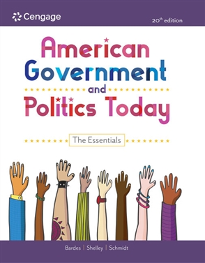 American Government and Politics Today: The Essentials - 9780357458426