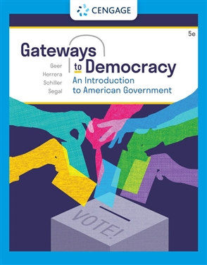 Gateways to Democracy: An Introduction to American Government - 9780357459218