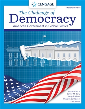 The Challenge of Democracy: American Government in Global Politics - 9780357459379