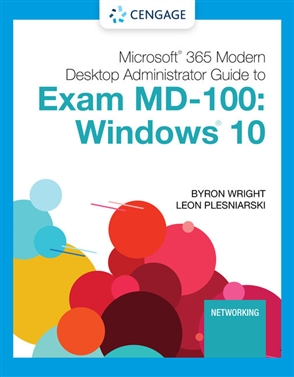 Microsoft Specialist Guide to Microsoft Exam MD-100: Windows 10 - 9780357501757