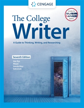 The College Writer: A Guide to Thinking, Writing, and Researching - 9780357505847