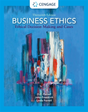 Business Ethics: Ethical Decision Making and Cases - 9780357513361