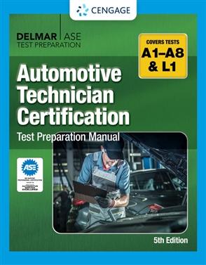Automotive Technician Certification Test Preparation Manual - 9780357644607