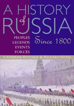 A History of Russia: Peoples, Legends, Events, Forces: Since 1800 - 9780395660737