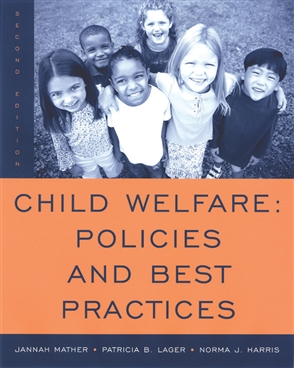 Child Welfare: Policies and Best Practices - 9780495004844